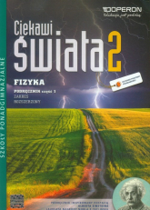 Ciekawi świata 2 Fizyka Podręcznik Część 1 Zakres rozszerzony Szkoła ponadgimnazjalna - Grzegorz Kornaś   mała okładka