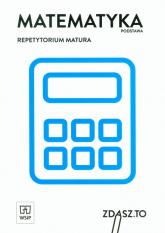 Matematyka Repetytorium Matura Zakres podstawowy -  | mała okładka