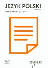 Język polski Repetytorium Matura Zakres podstawowy -  | mała okładka
