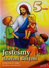 Jesteśmy dziećmi Bożymi 5-latki Podręcznik -  | mała okładka