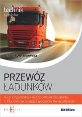 Przewóz ładunków - Marta Wiszniewska   mała okładka