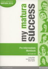 My matura Success Pre Intermediate Workbook + CD Szkoły ponadgimnazjalne - White Lindsay, Chandler Dominika, Trapnell Beata | mała okładka