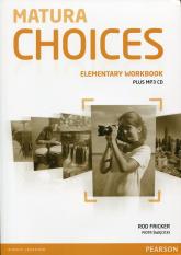Matura Choices Elementary Workbook + CD mp3 - Fricker Rod, Święcicki Piotr | mała okładka