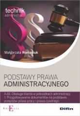 Podstawy prawa administracyjnego - Małgorzata Romaniuk | mała okładka