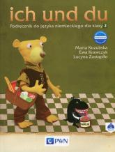 ich und du 2 Nowa edycja Podręcznik do języka niemieckiego z płytą CD Szkoła podstawowa - Kozubska Marta, Krawczyk Ewa, Zastąpiło Lucyna   mała okładka