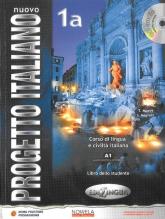 Nuovo Progetto Italiano 1A podręcznik + CD wersja wieloletnia Szkoły ponadgimnazjalne - Marin T., Magnelli S. | mała okładka