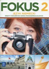 Fokus 2 Język niemiecki Zeszyt ćwiczeń Szkoła ponadgimnazjalna - Anna Kryczyńska-Pham | mała okładka