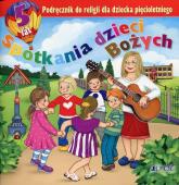 Spotkania dzieci Bożych Podręcznik do religii dla dziecka pięcioletniego -  | mała okładka