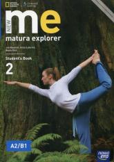 New Matura Explorer 2 Student's Book Szkoła ponadgimnazjalna Poziom A2/B1 - Naunton Jon, Łubecka Alina, Polit Beata | mała okładka