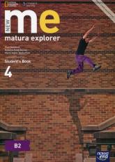 New Matura Explorer 4 Student's Book Szkoła ponadgimnazjalna Poziom B2 - Dummett Paul, Benne Rebecca Robb, Inglot Marta, Polit Beata | mała okładka