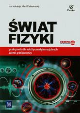Świat fizyki Podręcznik Zakres podstawowy Szkoła ponadgimnazjalna -  | mała okładka