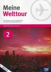 Meine Welttour 2 Język niemiecki Podręcznik z płytą CD Szkoła ponadgimnazjalna - Sylwia Mróz-Dwornikowska | mała okładka