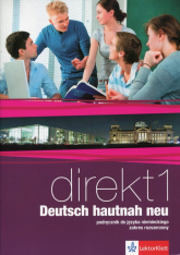 Direkt 1 Deutsch hautnah neu Podręcznik z płytą CD Zakres rozszerzony Szkoła ponadgimnazjalna - Motta Giorgio, Ćwikowska Beata | mała okładka