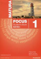 Matura Focus 1 Students Book + CD Podręcznik wieloletni A2/A2+ - Kay Sue, Jones Vaughan, Braysh | mała okładka