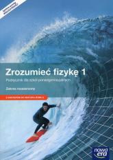 Zrozumieć fizykę 1 Podręcznik wieloletni Zakres rozszerzony z dostępem do Matura-ROM-U - Braun Marcin Byczuk Krzysztof | mała okładka