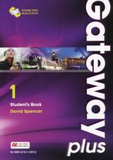 Gateway Plus 1 Student's Book Podręcznik wieloletni poziom A2. Szkoła ponadgimnazjalna - David Spencer | mała okładka