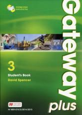 Gateway Plus 3 Student's Book Podręcznik wieloletni Poziom B1/B2. Szkoła ponadgmnazjalna - David Spencer | mała okładka