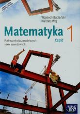 Matematyka 1 Podręcznik wieloletni Zasadnicza szkoła zawodowa - Babiański Wojciech, Wej Karolina | mała okładka