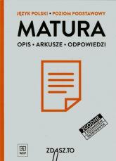 Matura Język polski Poziom podstawowy Opis Arkusze Odpowiedzi -  | mała okładka