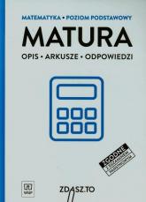 Matura Matematyka Poziom podstawowy Opis Arkusze Odpowiedzi -  | mała okładka