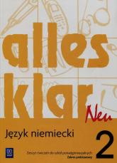 Alles klar neu 2 Ćwiczenia Zakres podstawowy Szkoła ponadgimnazjalna - Łuniewska Krystyna, Tworek Urszula, Wąsik Zofia | mała okładka