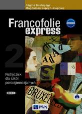 Francofolie express 2 Podręcznik + CD Szkoła ponadgimnazjalna - Supryn-Klepcarz Magdalena, Boutegege Regine | mała okładka