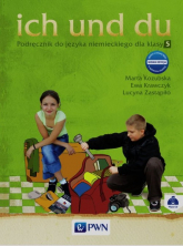 Ich und du 5 Podręcznik + CD Szkoła podstawowa - Kozubska Marta, Krawczyk Ewa, Zastąpiło Lucyna   mała okładka