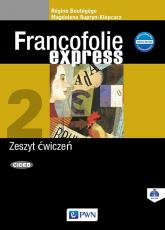 Francofolie express 2 Zeszyt ćwiczeń Szkoła ponadgimnazjalna - Boutegege Regine, Supryn-Klepcarz Magdalena | mała okładka