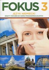 Fokus 3 Język niemiecki Zeszyt ćwiczeń Zakres podstawowy Szkoła ponadgimnazjalna - Anna Kryczyńska-Pham   mała okładka