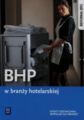 BHP w branży hotelarskiej Podręcznik Szkoła ponadgimnazjalna - Janusz Cichy | mała okładka
