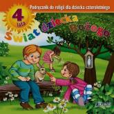 Świat dziecka Bożego Religia 4 Podręcznik Przedszkole - Kurpiński Dariusz, Snopek Jerzy | mała okładka