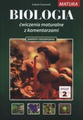 Biologia Ćwiczenia maturalne z komentarzami Poziom rozszerzony Zeszyt 2 - Łukasz Czarnocki | mała okładka