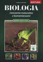 Biologia Ćwiczenia maturalne z komentarzami Poziom rozszerzony Zeszyt 5 - Łukasz Czarnocki | mała okładka