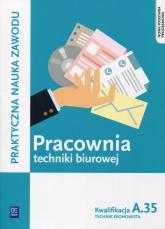 Pracownia techniki biurowej Kwalifikacja A.35 Technik ekonomista - Bień Wioletta, Odrzywałek Sylwia | mała okładka