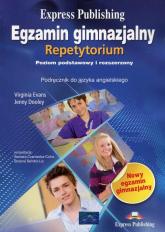 Egzamin gimnazjalny Repetytorium Język angielski Poziom podstawowy i rozszerzony - Evans Virginia, Dooley Jenny | mała okładka