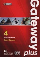 Gateway Plus 4 B2 Student's Book + Workbook online Szkoły ponadgimnazjalne - David Spencer | mała okładka