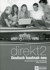 Direkt Deutsch Hautnah Neu 2 Zeszyt ćwiczeń z płytą CD Zakres rozszerzony Szkoła ponadgimnazjalna -  | mała okładka