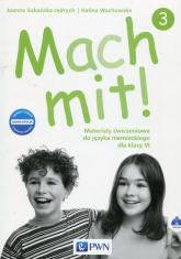 Mach mit! 3 Materiały ćwiczeniowe do języka niemieckiego dla klasy VI Szkoła podstawowa - Wachowska Halina, Sobańska-Jędrych Joanna   mała okładka