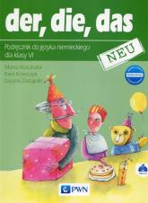 der die das neu 6 Podręcznik do języka niemieckiego + CD Szkoła podstawowa - Krawczyk Ewa, Zastąpiło Lucyna, Kozubska Marta   mała okładka