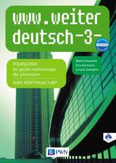 www.weiter deutsch 3 Podręcznik Kurs kontynuacyjny + CD Gimnazjum - Kozubska Marta, Krawczyk Ewa, Zastąpiło Lucyna   mała okładka