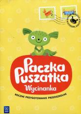 Paczka Puszatka Wycinanka Wychowanie przedszkolne - Marta Ziębakowska | mała okładka