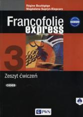 Francofolie express 3 Zeszyt ćwiczeń Szkoły ponadgimnazjalne - Supryn-Klepcarz Magdalena, Boutegege Regine | mała okładka