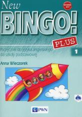 New Bingo! 1 Plus Podręcznik + 2CD Szkoła podstawowa - Anna Wieczorek | mała okładka