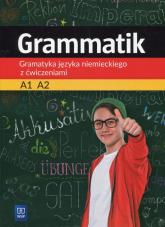 Grammatik Gramatyka języka niemieckiego z ćwiczeniami A1 A2 Szkoła podstawowa - Łuczak Justyna, Mróz Przemysław | mała okładka