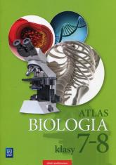 Biologia Atlas 7-8 Szkoła podstawowa - Anna Michalik | mała okładka