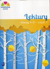 Kalejdoskop ucznia Lektury 1-3 Część 1 Szkoła podstawowa - Harmak Katarzyna, Izbińska Kamila | mała okładka