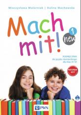 Mach mit! neu 1 Podręcznik do języka niemieckiego dla klasy IV + CD Szkoła podstawowa - Wachowska Halina, Materniak Mieczysława | mała okładka
