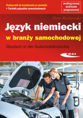 Język niemiecki w branży samochodowej Deutsch in der Automobilbranche - Piotr Rochowski | mała okładka