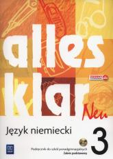 Alles klar Neu 3 Podręcznik Zakres podstawowy + CD Szkoły ponadgimnazjalne - Łuniewska Krystyna, Wąsik Zofia   mała okładka