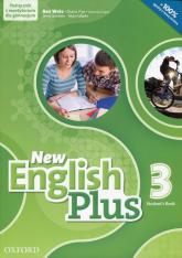 New English Plus 3 Student's Book Podręcznik z repetytorium z płytą CD mp3 Gimnazjum - Wetz Ben, Pye Diana, Gryca Danuta, Quintana Jenny, Gałązka Alicja | mała okładka